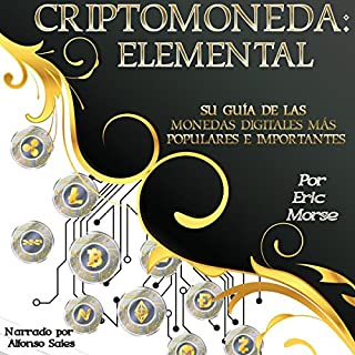 Criptomoneda: Elemental (Cryptocurrency: Elemental) audiobook cover art