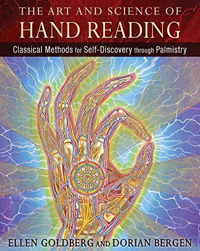 The Art and Science of Hand Reading: Classical Methods for Self-Discovery through Palmistry by Ellen