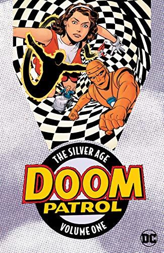 Doom Patrol: The Silver Age Vol. 1 (Doom Patrol...