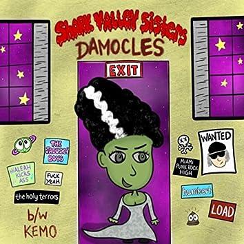Damocles b/w Kemo