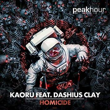 Homicide (feat. Dashius Clay)