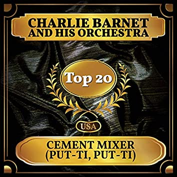 Cement Mixer (Put-ti, Put-ti) (Billboard Hot 100 - No 13)
