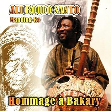 Manding-Ko : Hommage à Bakary