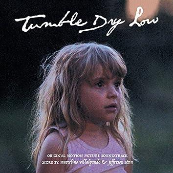 Tumble Dry Low (Original Motion Picture Score)