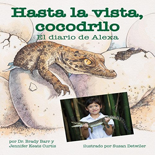 Hasta la vista, cocodrilo: El diario de Alexa [After a While Crocodile: Alexa's Diary] copertina