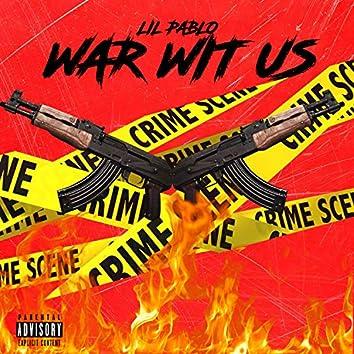 War Wit Us
