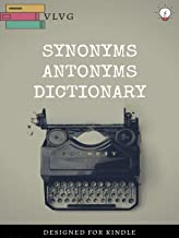 SYNONYMS & ANTONYMS DICTIONARY