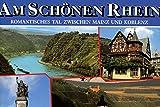 Rhein-Romantik. Zauberhaftes Tal zwischen Mainz und Koblenz - Knopf Willi Willi Sauer und Wolfgang Kootz