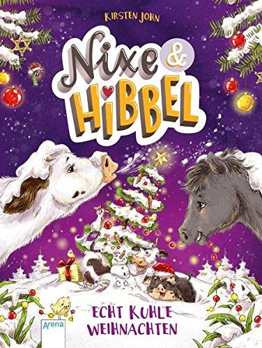 Nixe & Hibbel (2). Echt kuhle Weihnachten