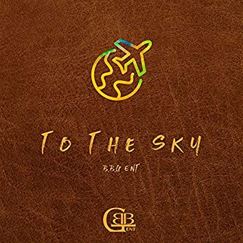 To The Sky
