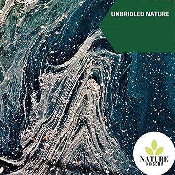 Unbridled Nature