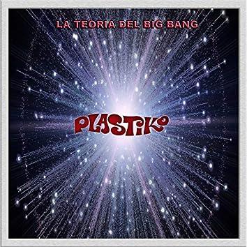 La Teoría del Big Bang de Plástiko