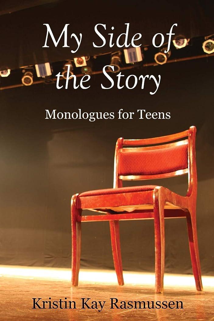摂動耳カウンターパートMy Side of the Story: Monologues for Teens