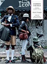 Fashion Tribes: Global Street Style