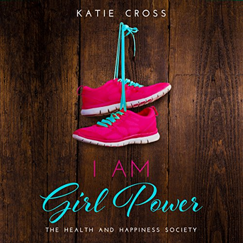 I Am Girl Power audiobook cover art