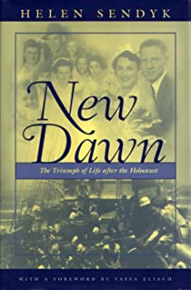 New Dawn: A Triumph of Life after the Holocaust