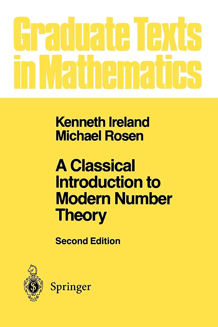 に変わる残高中世のA Classical Introduction to Modern Number Theory (Graduate Texts in Mathematics)