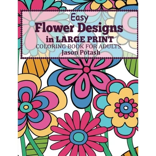 Easy Flowers Designs In Large Print Coloring Book For Adults The Rhamazon: Easy Large Coloring Pages At Baymontmadison.com