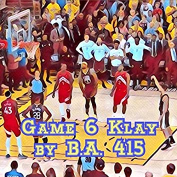 Game 6 Klay