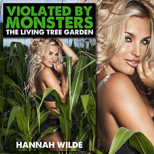 Violated by Monsters: The Living Tree Garden audiobook cover art
