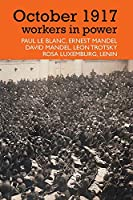 October 1917: workers in power