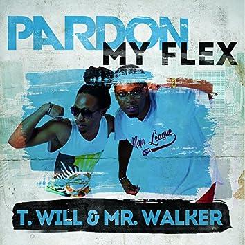 Pardon My Flex