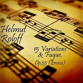 15 Variations and Fugue, Op. 35 (Eroica)