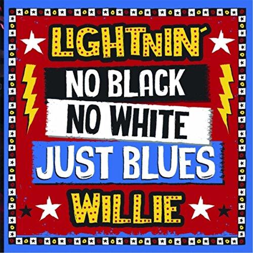 No Black No White Just Blues