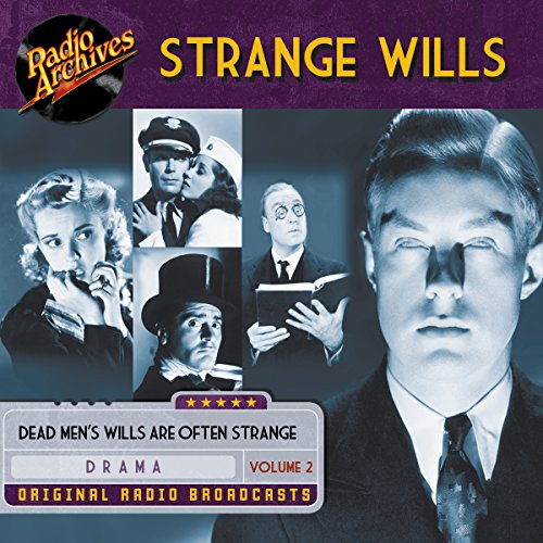 Strange Wills, Volume 2 audiobook cover art