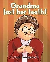 Grandma lost her teeth!