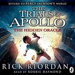 The Hidden Oracle     The Trials of Apollo, Book One              By:                                                                                                                                 Rick Riordan                               Narrated by:                                                                                                                                 Robbie Daymond                      Length: 10 hrs and 34 mins     493 ratings     Overall 4.5