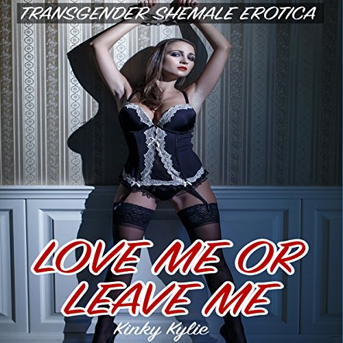 Love Me or Leave Me audiobook cover art