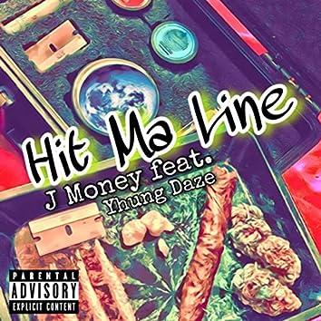 Hit Ma Line