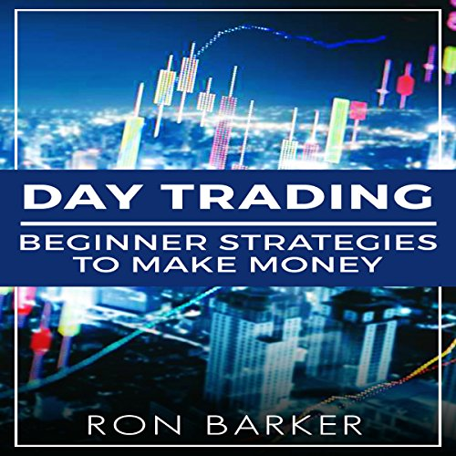 Day Trading: Beginner Strategies to Make Money Titelbild