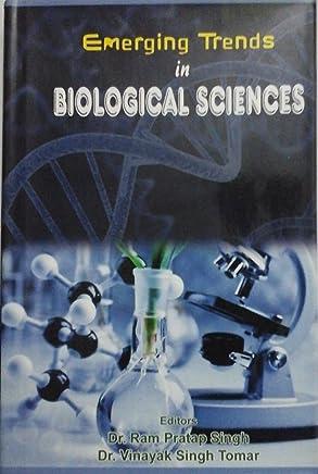 Emerging Trends in Biological Sciences
