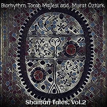 Shaman Tales (Vol. 2)