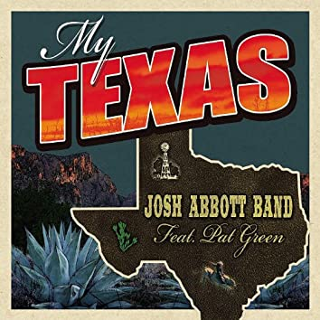 My Texas (feat. Pat Green) - Single