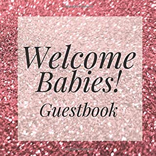 Welcome Babies! Guestbook: Pink Rose Gold Glitter Twins Shower Signing Sign In Book, Welcome New Baby Girl with Gift Log Recorder, Address Lines, Prediction, Advice Wishes, Photo Milestones