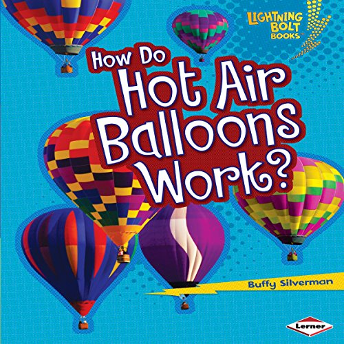 How Do Hot Air Balloons Work? audiobook cover art