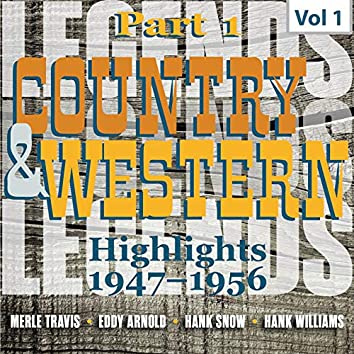 Country & Western. Part 1. Highlights 1947-1956. Vol. 1