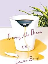 Living The Dream: A رواية