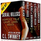 Serial Killers: Collection of True Crime Cases: (True Crime Murder & Mayhem) (Homicide True Crime Cases Book...