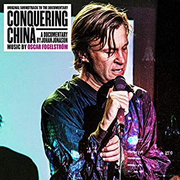 Conquering China (Original Motion Picture Soundtrack)