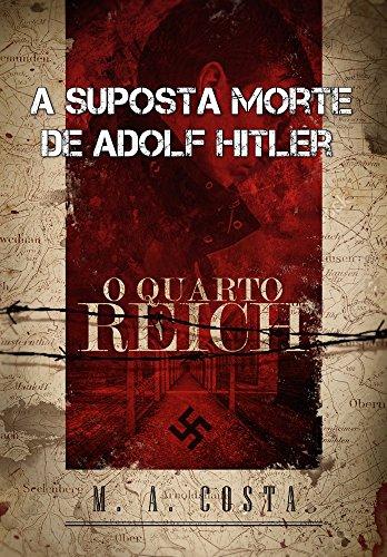 A Suposta Morte de Adolf Hitler: conheça o mistério por trás da morte de Hitler