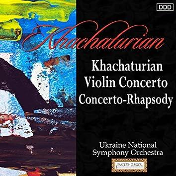 Khachaturian: Violin Concerto - Concerto-Rhapsody
