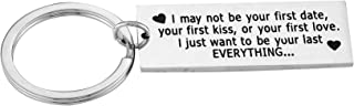 Couples gifts I May Not Be Your First Date Kiss Or Love Keychains for Men Boyfriend Keychain