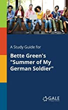 "A Study Guide for Bette Green's ""Summer of My German Soldier"""