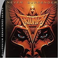 Never Surrender by TRIUMPH (2004-11-09)