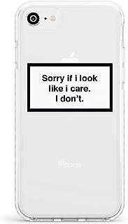 Lo Siento Si Parece Que Me Importa, No Lo Creo Caja del teléfono de impacto para iPhone 7, for iPhone 8 | Protector Doble capa Parachoque TPU silikon Cubrir Modelo Impreso | Etiqueta De Precaución Mín