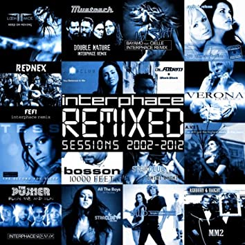 Remixed Sessions 2002 - 2012